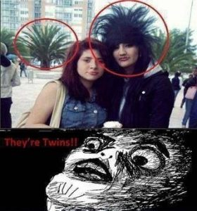Twins…