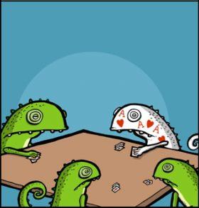 Chameleons are not good at poker